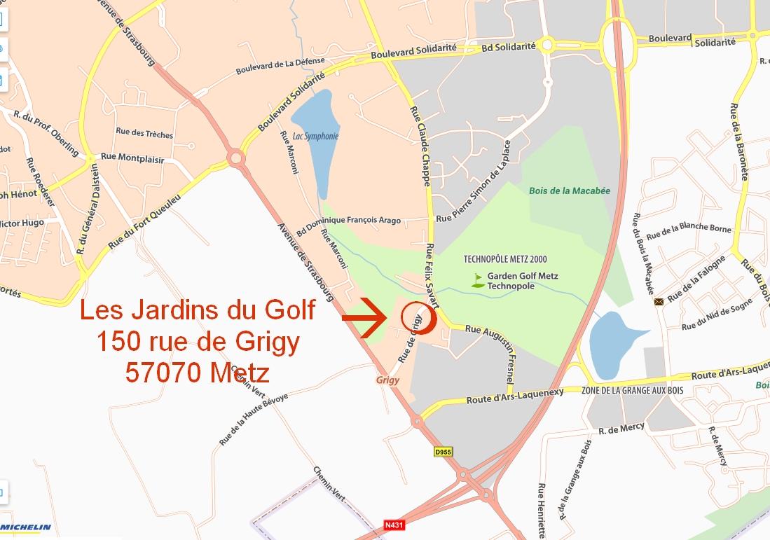 Metz, carrefour européen. Entre Saarbrücken, Luxembourg et Nancy. Les Jardins du Golf : à côté de Metz Technopole et jouxtant le golf